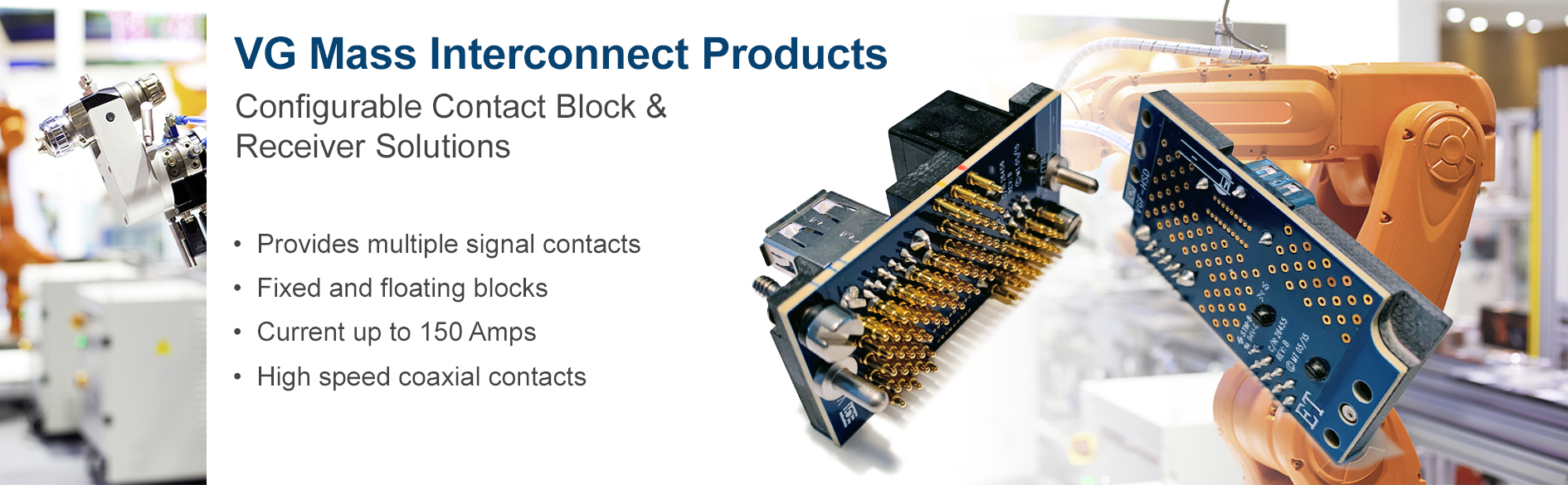 Click to learn more about VG Mass Interconnect products